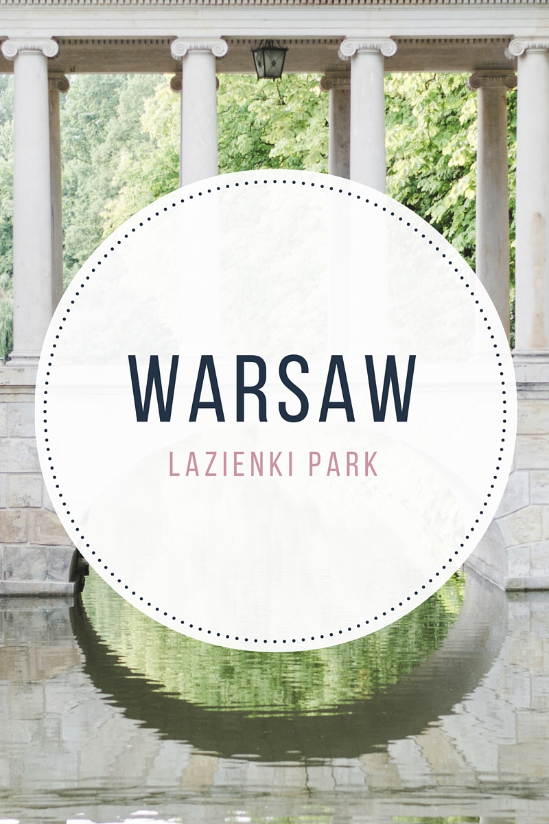 Łazienki Park, the most beautiful place in Warsaw: things to see and how to get there - from travel blog: https://epepa.eu
