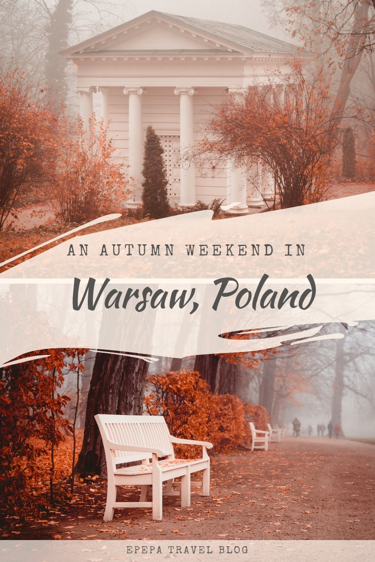 An autumn weekend in Warsaw, Poland - Epepa Travel Blog