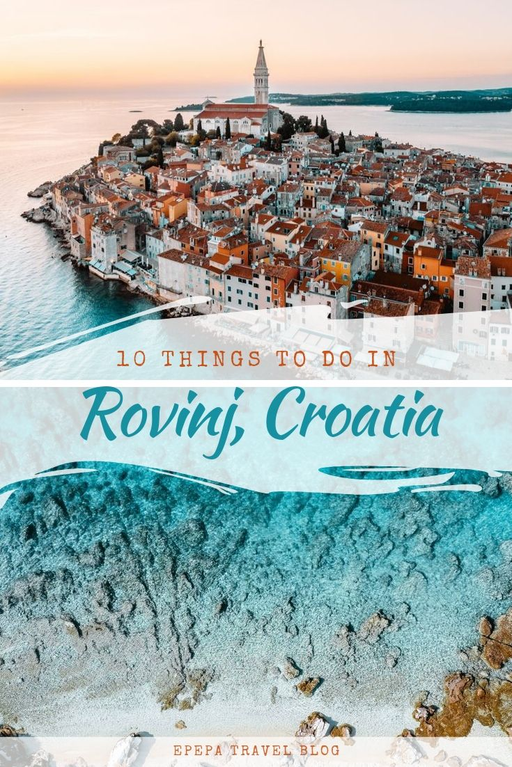 TOP 10 things to do in Rovinj, Croatia