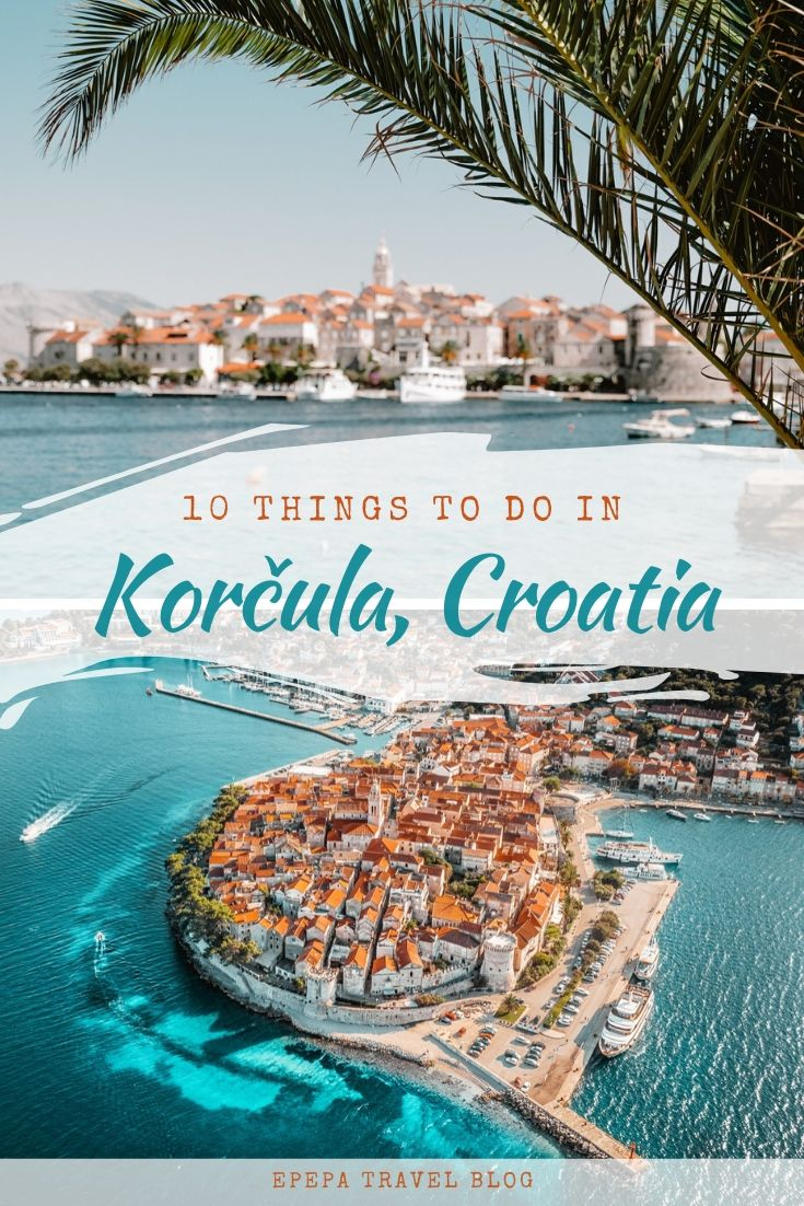 TOP 10 things to do in Korcula Town, Croatia